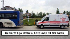 Çubuk'ta Ego Otobüsü Kazasında 10 Kişi Yaralı