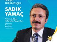 Sadık Yamaç Ankara Millet Vekili Aday Adayı Oldu